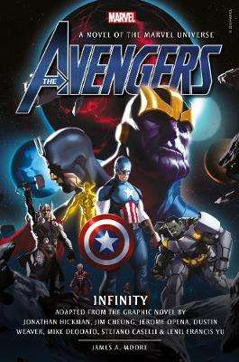 Cover of Avengers: Infinity Prose Novel - James A. Moore - 9781789091649
