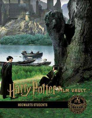 Cover of Harry Potter: The Film Vault - Volume 4: Hogwarts Students - Titan Books - 9781789092660