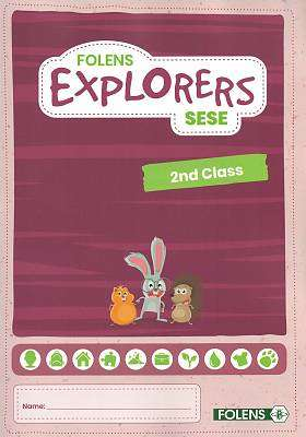 Cover of Explorers 2nd Class Pupil Book - Folens - 9781789279214
