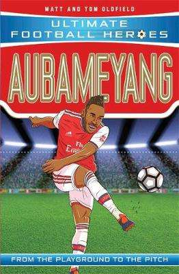 Cover of Aubameyang - Oldfield, Matt & Tom - 9781789461190