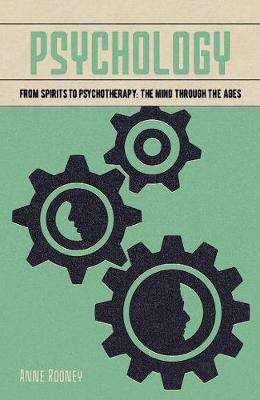 Cover of Psychology: From Spirits to Psychotherapy: the Mind through the Ages - 9781789502138