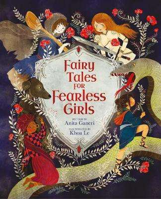 Cover of Fairy Tales for Fearless Girls - Anita Ganeri - 9781789502534