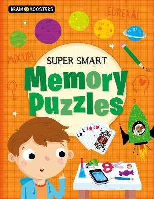 Cover of Brain Boosters: Super-Smart Memory Puzzles - Lisa Regan - 9781789503289
