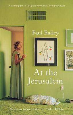 Cover of At the Jerusalem - Paul Bailey - 9781789545715