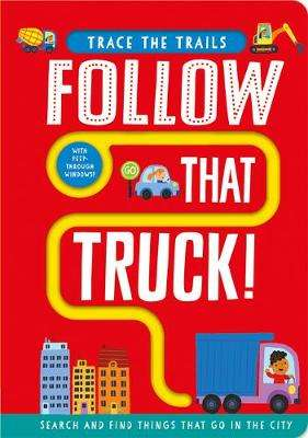 Cover of Follow That Truck! - Georgie Taylor - 9781789585148