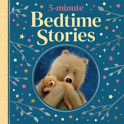 Cover of 5-minute Bedtime Stories - Various - 9781789585209