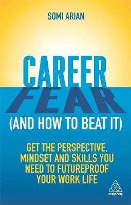 Cover of Career Fear (and how to beat it) - Somi Arian - 9781789664621