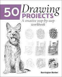 Cover of 50 Drawing Projects: A Creative Step-by-Step Workbook - Barrington Barber - 9781838577285
