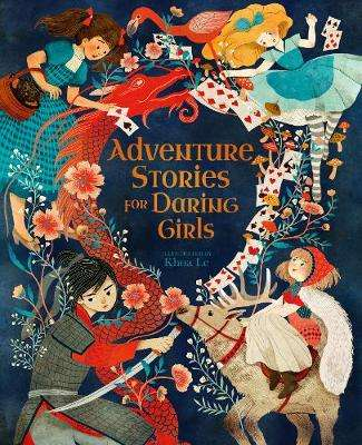 Cover of Adventure Stories for Daring Girls - Mx Khoa Le - 9781838579852