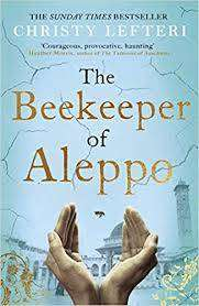 Cover of The Beekeeper of Aleppo - Christy Lefteri - 9781838770013