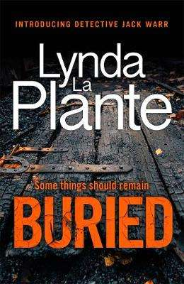 Cover of Buried - Lynda La Plante - 9781838770327