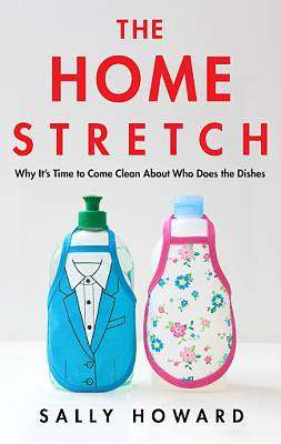 Cover of The Home Stretch - Sally Howard - 9781838950569