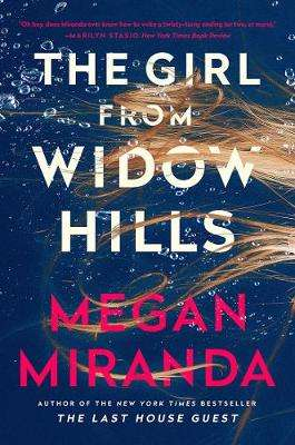 Cover of Girl from Widow Hills - Megan Miranda - 9781838950743