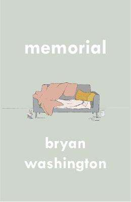Cover of Memorial - Bryan Washington - 9781838951320