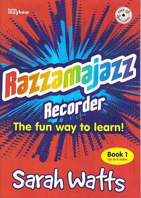 Cover of Razzamajazz Recorder Book 1 - Sarah Watts - 9781840036794