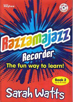 Cover of Razzamajazz Recorder Book 2: The Fun Way to Learn - Sarah Watts - 9781840036800