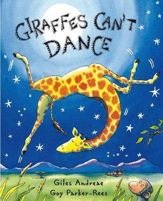 Cover of Giraffes Can't Dance - Giles Andreae - 9781841215655