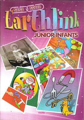 Cover of Earthlink Junior Infants - Carmel Connolly Breda Courtney Murphy - 9781841312255