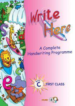Cover of Write Here C 1st Class - Deirdre Whelan - 9781841312613