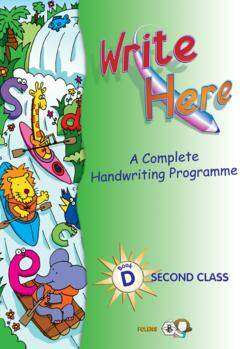Cover of Write Here D 2nd Class - Deirdre Whelan - 9781841312620