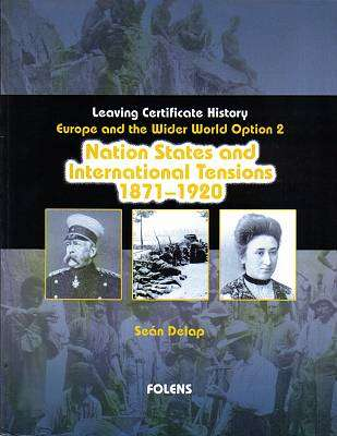 Cover of Nation States & International Tensions 1871-1920 - Sean Delap - 9781841316444