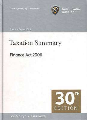 Cover of Taxation Summary 30th edition Finance Act 2006 - Martyn Joe - 9781842601105