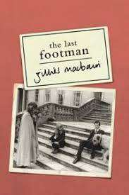 Cover of The Last Footman - Gillies Macbain - 9781843517658