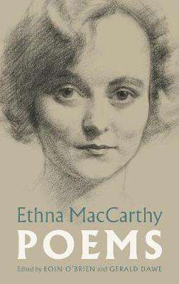 Cover of Ethna MacCarthy: Poems - Ethna MacCarthy - 9781843517696