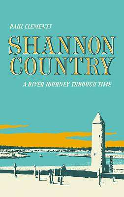 Cover of Shannon Country - Paul Clements - 9781843517832