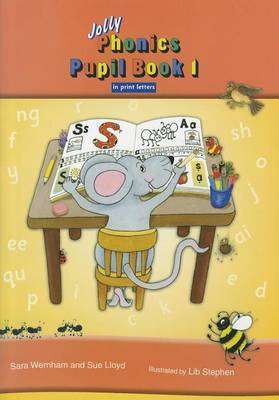 Cover of Jolly Phonics Pupil Book 1 in Print Letters Colour - Jolly Learning - 9781844141777