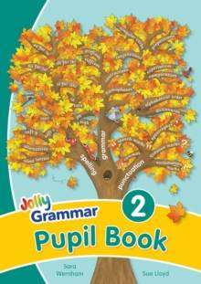 Cover of Jolly Grammar 2 Pupil Book Precursive Letters - Jolly Learning - 9781844143894
