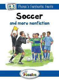 Cover of Soccer and More Nonfiction: Level 4 Jolly Phonics Readers - Sara Wernham - 9781844144297