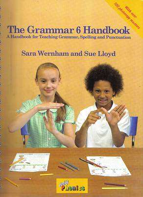 Cover of Jolly Phonics Grammar Handbook 6 - Sara Wernham - 9781844144723