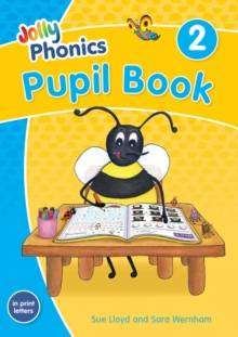 Cover of Jolly Phonics Pupil Book 2: in Print Letters (British English edition) - Sara Wernham - 9781844147205