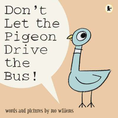 Cover of Don't Let the Pigeon Drive the Bus! - Mo Willems - 9781844285136
