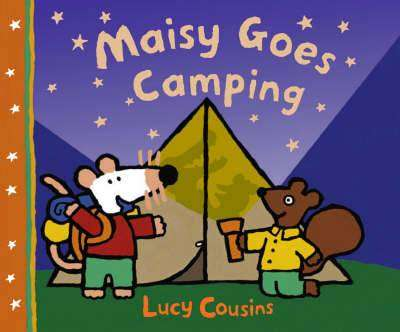 Cover of MAISY GOES CAMPING - Lucy Cousins - 9781844287116