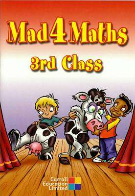 Cover of Mad 4 Maths - 3rd Class - Len Frobisher & Anne Frobisher - 9781844501427