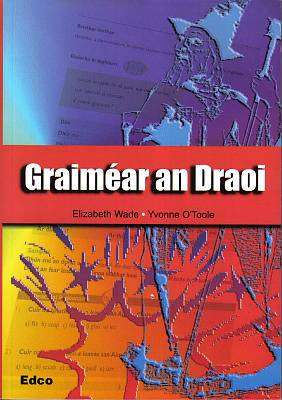 Cover of Graimear An Draoi - Elizabeth Wade & Yvonne O'Toole - 9781845360504