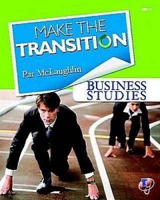 Cover of Make The Transition Business Studies - Pat McLaughlin - 9781845362768