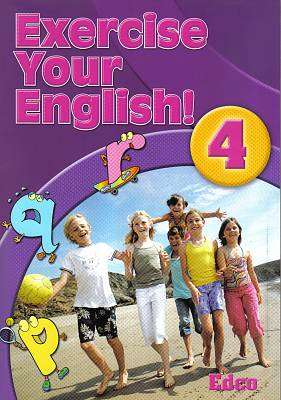 Cover of Exercise Your English 4 - 4th Class - Breda Courtney Murphy - 9781845363246