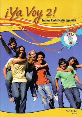 Cover of Ya Voy 2 - 2nd Year Spanish Textbook & CD - Mary Reilly - 9781845363482