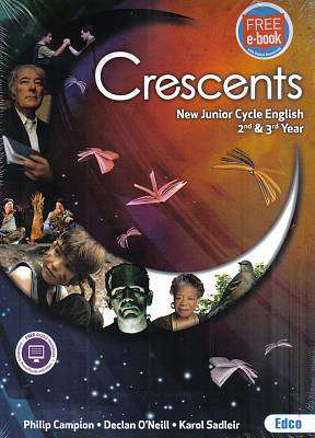 Cover of Crescents 2nd & 3rd Year Junior Certificate - Philip Campion & Declan O'Neill & Karol - 9781845363543