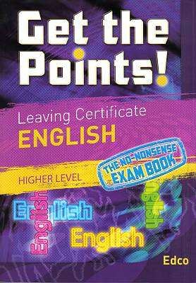 Cover of Get The Points! Leaving Certificate English Higher Level - Ray Frawley & Kevin McDermott - 9781845363734