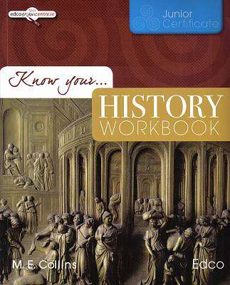 Cover of Know Your History Workbook - M.E. Collins - 9781845363871