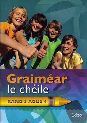 Cover of Graimear Le Cheile Rang 3 & 4 - Edco - 9781845363932