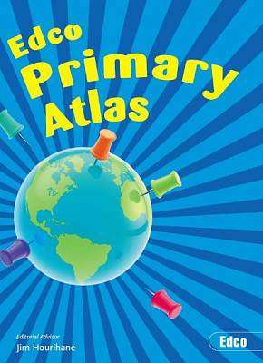 Cover of Edco Primary Atlas - Jim Hourihane - 9781845364762