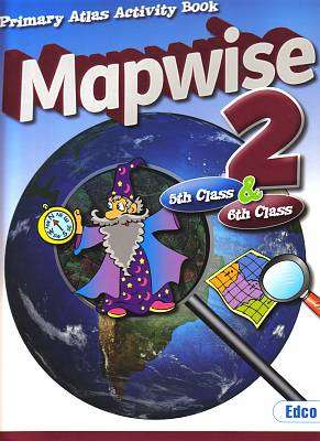 Cover of Mapwise 2 5th & 6th Class - Edco - 9781845365226