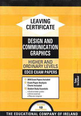 Cover of Edco Exam Papers Design & Communication Graphics Leaving Cert - Edco - 9781845365851