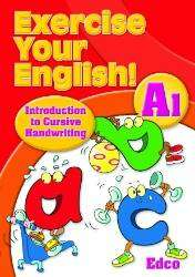 Cover of Exercise Your English A1 - Junior Infants Cursive - Breda Courtney Murphy - 9781845366025