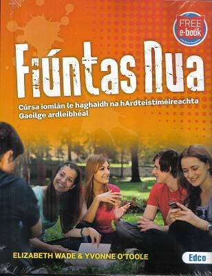Cover of Fiuntas Nua - Ardleibheal Textbook & Workbook - Yvonne O'Toole & Elizabeth Wade - 9781845366919